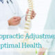 Chiropractic Adjustment for Optimal Health
