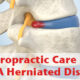 """image of blog title """"Chiropractic Care for a Herniated Disc"""""""